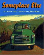 SOMEPLACE ELSE by Carol P. Saul