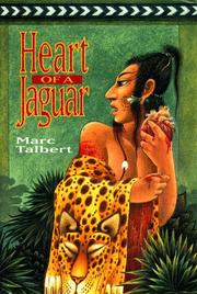 HEART OF A JAGUAR by Marc Talbert