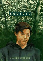 SECRETS by Alane Ferguson