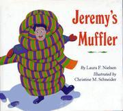 JEREMY'S MUFFLER by Laura F. Nielsen