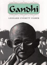 GANDHI by Leonard Everett Fisher