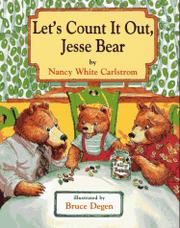 LET'S COUNT IT OUT, JESSE BEAR by Nancy White Carlstrom