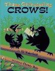 THOSE CALCULATING CROWS! by Ali Wakefield