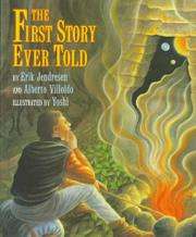 THE FIRST STORY EVER TOLD by Erik Jendresen
