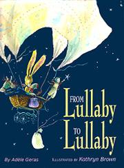FROM LULLABY TO LULLABY by Adèle Geras