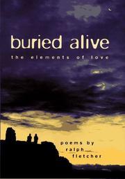 BURIED ALIVE by Ralph Fletcher
