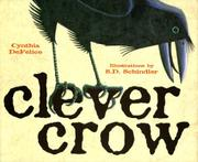 CLEVER CROW by Cynthia DeFelice