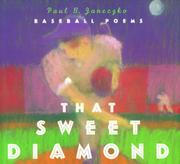 THAT SWEET DIAMOND by Paul B. Janeczko