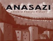 ANASAZI by Leonard Everett Fisher