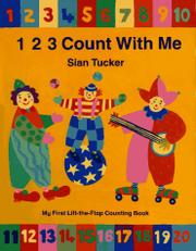 1 2 3 COUNT WITH ME by Sian Tucker