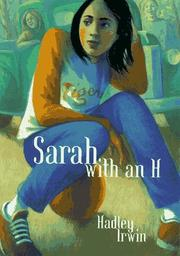 SARAH WITH AN H by Hadley Irwin