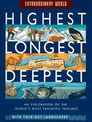 HIGHEST, LONGEST, DEEPEST by John Malam