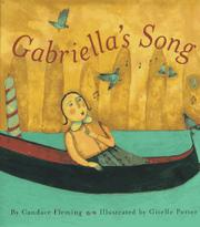 GABRIELLA'S SONG by Candace Fleming