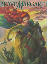 BRAVE MARGARET by Robert D. San Souci