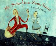 MR. SEMOLINA- SEMOLINUS by Anthony L. Manna