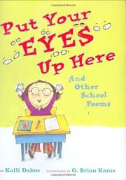 PUT YOUR EYES UP HERE by Kalli Dakos