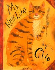 MY NINE LIVES BY CLIO by Marjorie Priceman