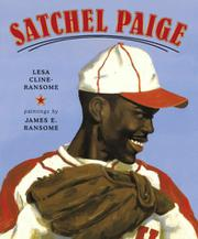 SATCHEL PAIGE by Lesa Cline-Ransome