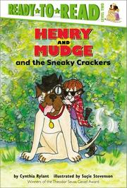HENRY AND MUDGE AND THE SNEAKY CRACKERS by Cynthia Rylant