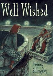 WELL WISHED by Franny Billingsley