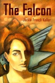THE FALCON by Jackie French Koller