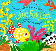 LITTLE FISH, LOST by Nancy van Laan