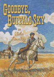 GOODBYE, BUFFALO SKY by John Loveday