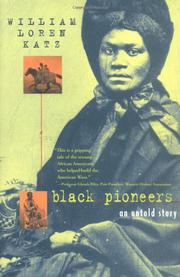 BLACK PIONEERS by William Loren Katz