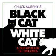 BLACK CAT/WHITE CAT by Chuck Murphy