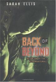 BACK OF BEYOND by Sarah Ellis