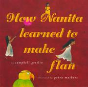 HOW NANITA LEARNED TO MAKE FLAN by Campbell Geeslin
