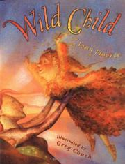 WILD CHILD by Lynn Plourde