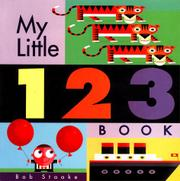 MY LITTLE 123 BOOK by Bob Staake