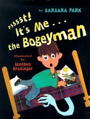 PSSSST! IT'S ME...THE BOGEYMAN by Barbara Park