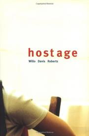 HOSTAGE by Willo Davis Roberts