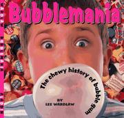 BUBBLEMANIA by Lee Wardlaw