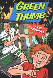 GREEN THUMB by Rob Thomas