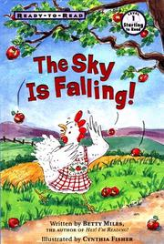 THE SKY IS FALLING! by Betty Miles