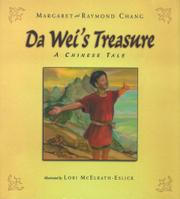 DA WEI'S TREASURE by Margaret Chang