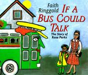 IF A BUS COULD TALK by Faith Ringgold