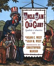 UNCLE SAM AND OLD GLORY by Delno C. West