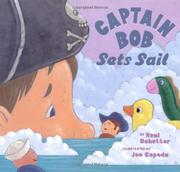CAPTAIN BOB SETS SAIL by Roni Schotter