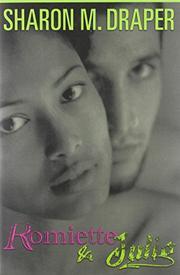 ROMIETTE AND JULIO by Sharon M. Draper