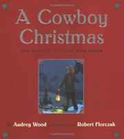 A COWBOY CHRISTMAS by Audrey Wood