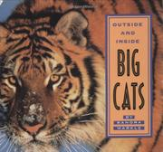 OUTSIDE AND INSIDE BIG CATS by Sandra Markle