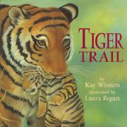 TIGER TRAIL by Kay Winters