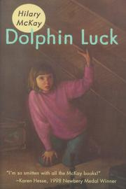 DOLPHIN LUCK by Hilary McKay