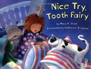 NICE TRY, TOOTH FAIRY by Mary W. Olson