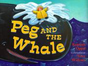 PEG AND THE WHALE by Kenneth Oppel