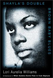 SHAYLA'S DOUBLE BROWN BABY BLUES by Lori Aurelia Williams